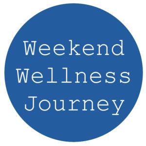 Weekend Wellness