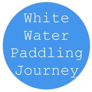 White Water Paddling Journey